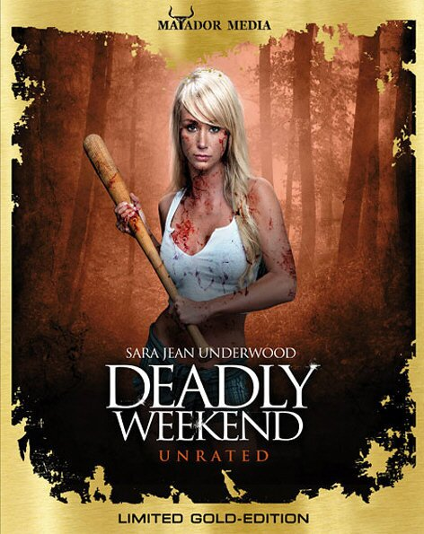 Deadly Weekend (Gold Edition, Limited Edition, Uncut, Unrated)