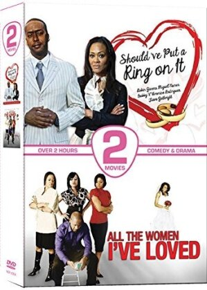 Should've Put a Ring on It (2011) / All the Women I've Loved (2011) (2 DVDs)