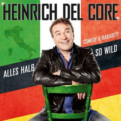 Heinrich Del Core - Alles halb so wild (Blu-ray + CD)