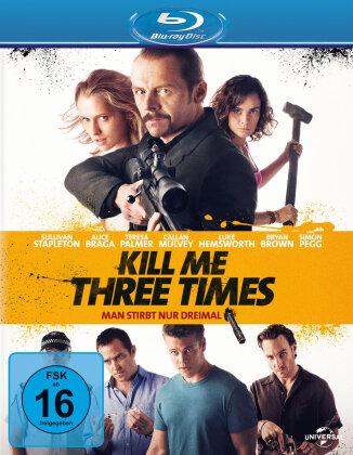 Kill Me Three Times - Man stirbt nur dreimal (2014)