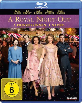 A Royal Night Out - 2 Prinzessinnen. 1 Nacht. (2015)