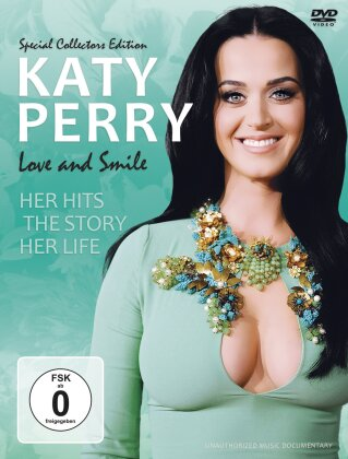 Katy Perry - Love and Smile - Her Hits, The Story, Her Life (Inofficial)