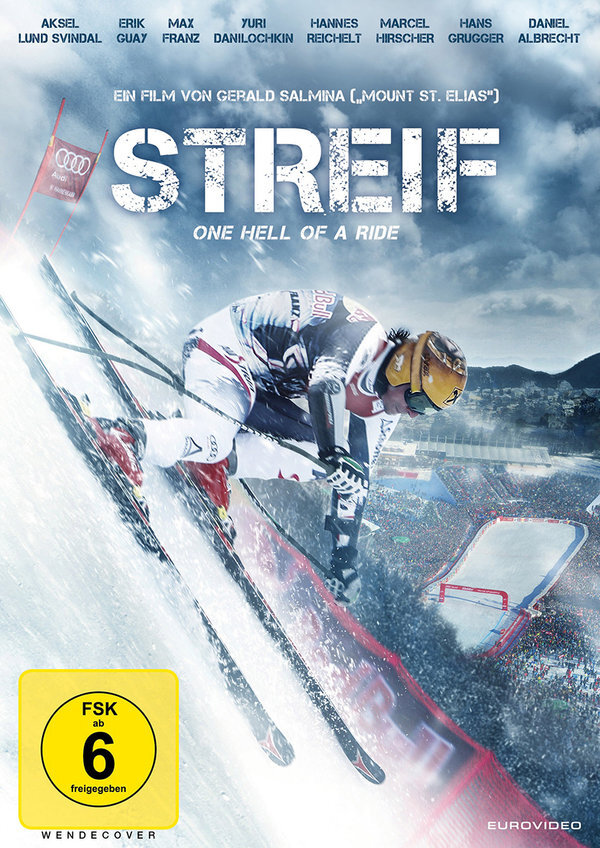 Streif - One Hell of a Ride (2014)