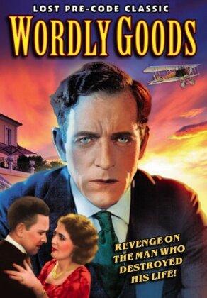 Worldly Goods (1930) (n/b)