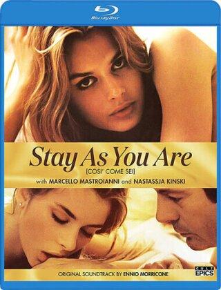 Stay As You Are - Così come sei (1978)