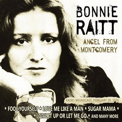 Bonnie Raitt - Angel From Montgomery: Radio Broadcast 1976