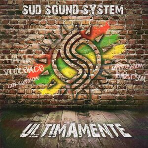 Sud Sound System - Ultimamente - Re-Release
