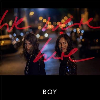 Boy (Valeska Steiner & Sonja Glass) - We Were Here (Deluxe Edition, 2 CDs)
