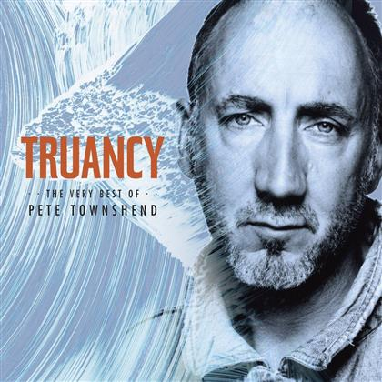 Pete Townshend - Truancy: Very Best Of
