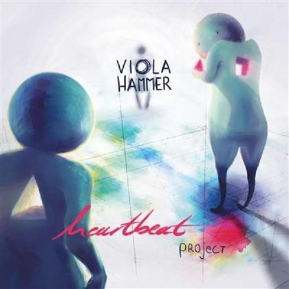 Viola Hammer - Heartbeat Project