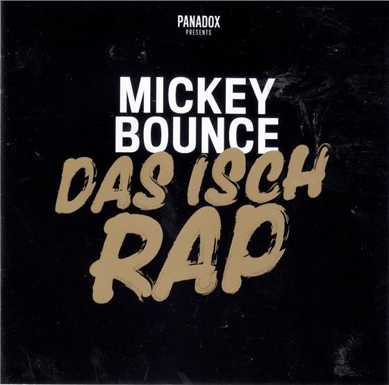 Mickey Bounce (Panadox) - Das Isch Rap