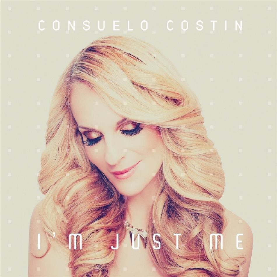 Consuelo Costin - I'm Just Me