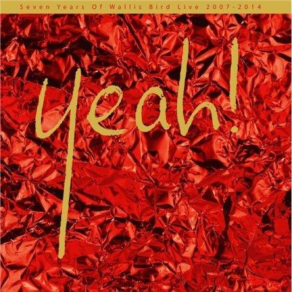 Wallis Bird - Yeah! Live 2007-2014