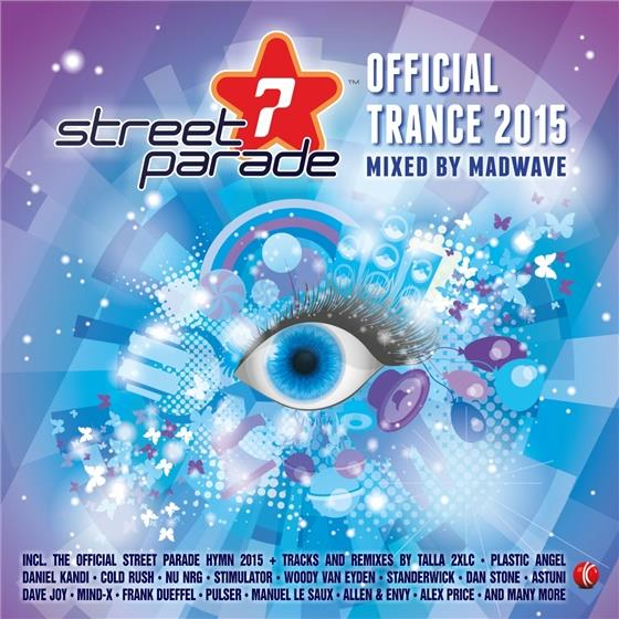 Streetparade 2015 - Official Trance