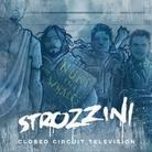 Strozzini - Closed Circuit Television - Fontastix CD