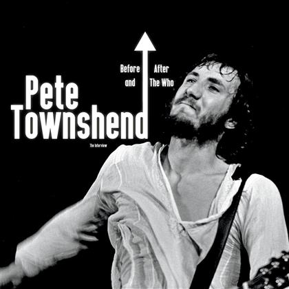 Pete Townshend - Before & After The Who