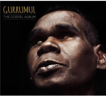 Geoffrey Yunupingu Gurrumul - Gospel Album