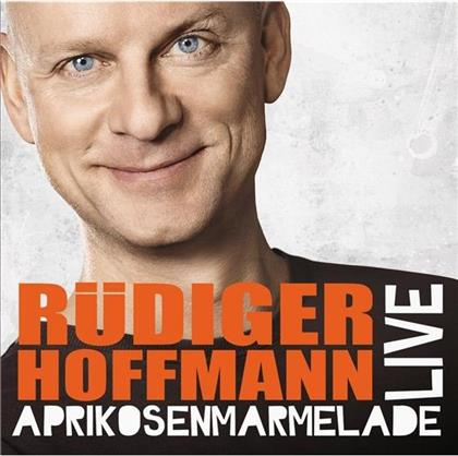 Rüdiger Hoffmann - Aprikosenmarmelade (2 CDs)