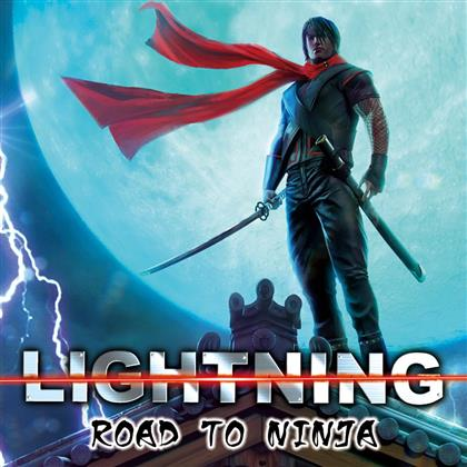 Lightning - Road To Ninja