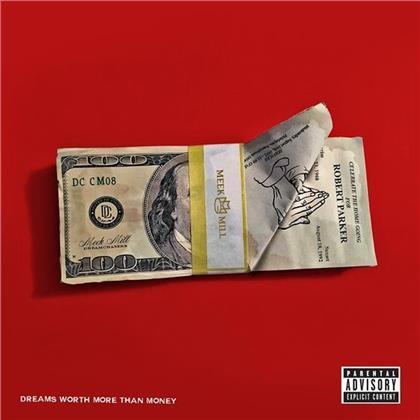Meek Mill - Dreams Worth More Than Money - Mixtape