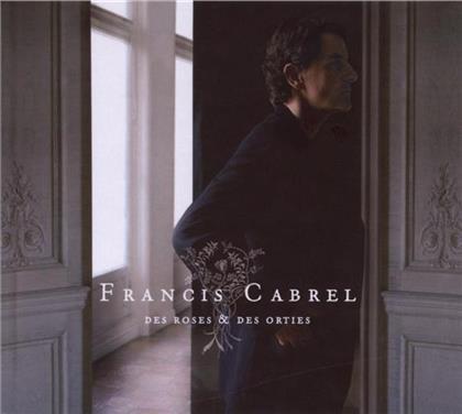 Francis Cabrel - Des Roses Et Des Orties (New Version, Remastered)