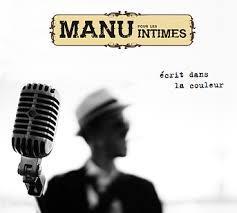 Manu Pour Les Intimes - Ecrit Dans La Couleur - Fontastix CD