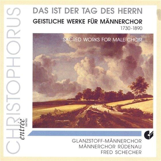 Glanzstoff-Männerchor, Männerchor Rüdenau, Fred Schecher, Joseph Haydn (1732-1809), Conradin Kreutzer, … - Das Ist Der Tag Des Herrn