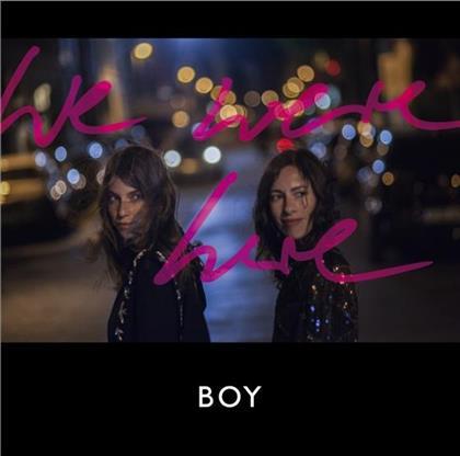 Boy (Valeska Steiner & Sonja Glass) - We Were Here - Gatefold - Limited Pink Vinyl (Colored, LP + CD)