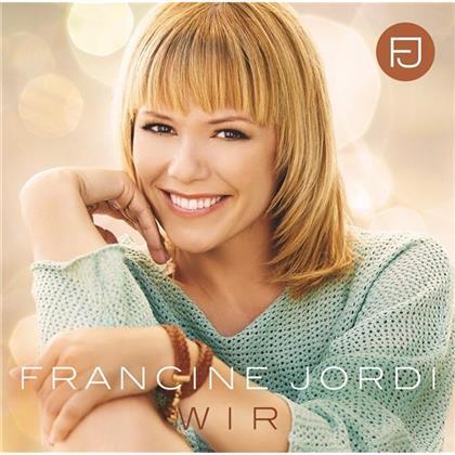 Francine Jordi - Wir - CH Edition