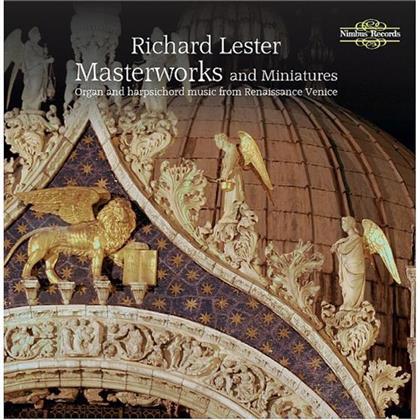 Adrian Willaert (1490-1562), Jacques Buus (c 1550-1565), Annibale Padovano (1527-1575), Andrea Gabrieli 1533-1585, Claudio Merulo, … - Masterworks & Miniatures - Organ And Harpsichord Music From Renaissance Venice
