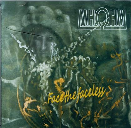 OHM (Swiss) - Face The Faceless - Fontastic CD