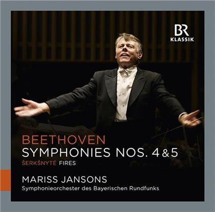 Ludwig van Beethoven (1770-1827), Raminta Serksnyte (*1975), Mariss Jansons & Orchester des Bayerischen Rundfunks - Sinfonien 4+5 / Fires