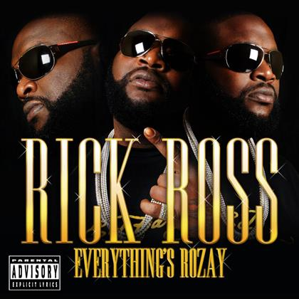 Rick Ross - Everything's Rozay