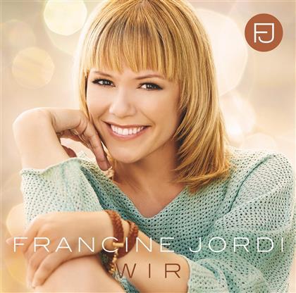 Francine Jordi - Wir
