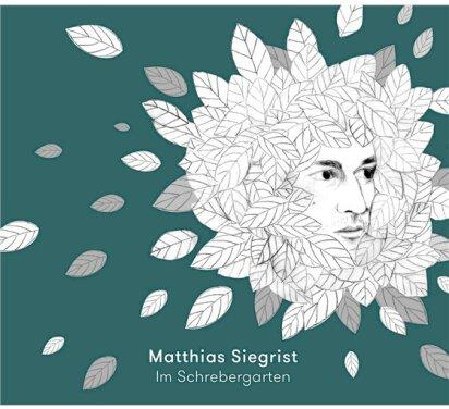 Matthias Siegrist - Im Schrebergarten