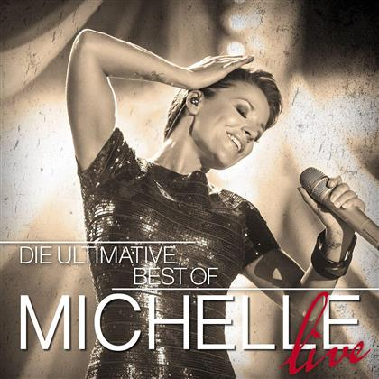 Michelle (Schlager) - Ultimative Best Of - Live (2 CDs)
