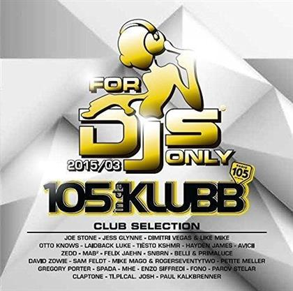 For DJ's Only - Various 2015/03 (2 CDs)