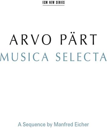 Arvo Pärt (*1935), Tonu Kaljuste, Gidon Kremer, Keith Jarrett & The Hillard Ensemble - Musica Selecta (2 CDs)