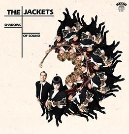 The Jackets - Shadow Of Sound (LP + CD)