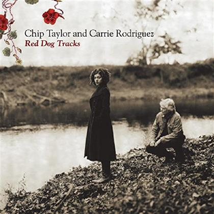 Chip Taylor & Carrie Rodriguez - Red Dog Tracks (2015 Version)