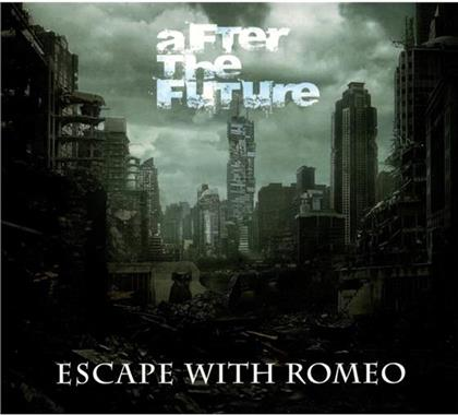 Escape With Romeo - After The Future
