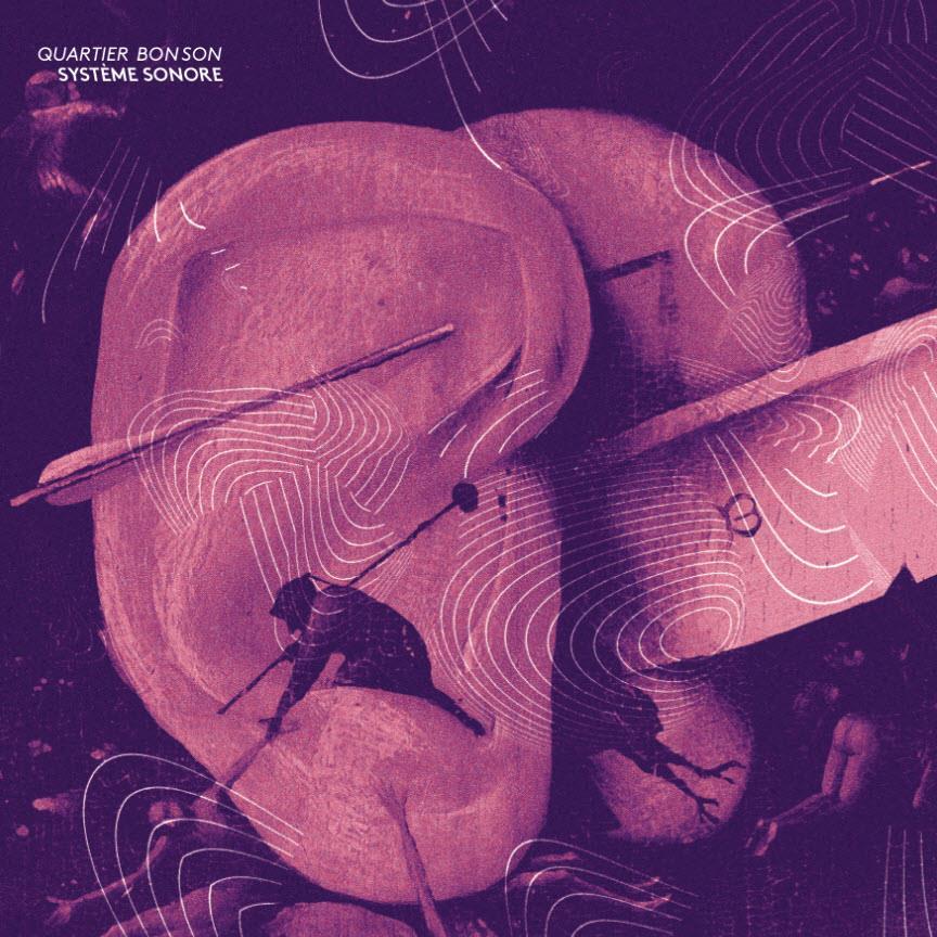 Quartier Bon Son - Système Sonore 1/3 - Fontastix-Vinyl (LP)
