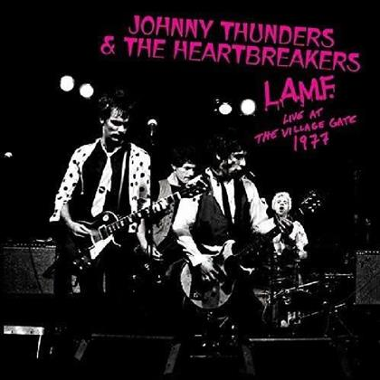 Johnny Thunders & The Heartbreakers - L.A.M.F. - Live At The Village Gate 1977 (LP)