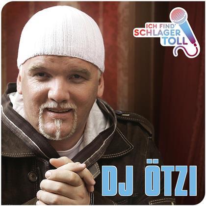 Oetzi DJ - Ich Find' Schlager Toll