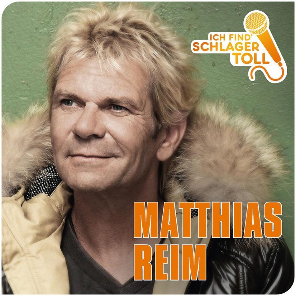 Matthias Reim - Ich Find' Schlager Toll