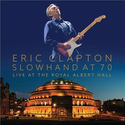 Eric Clapton - Slowhand At 70 - Live At Royal Albert Hall (2 CDs + DVD)