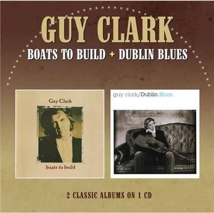 Guy Clark - Boats To Build/Dublin Blues