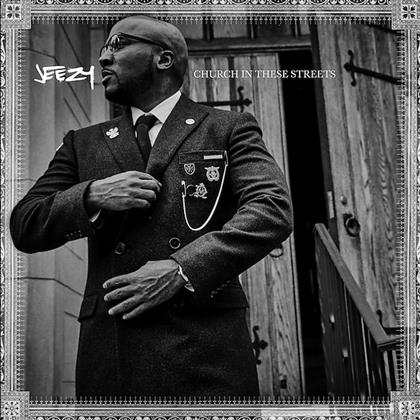 Jeezy (Young Jeezy) - Church In These Streets