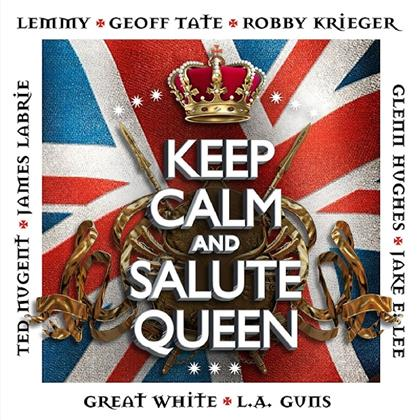 Keep Calm And Salute Queen