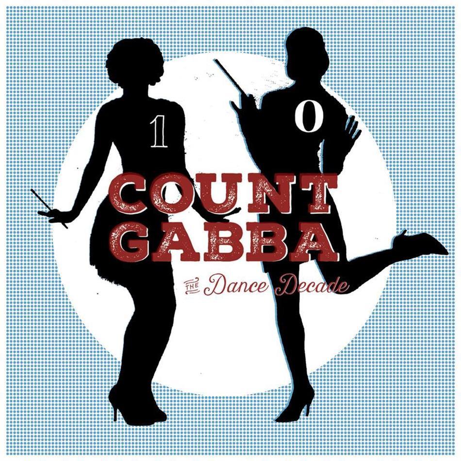 Count Gabba - Dance Decade